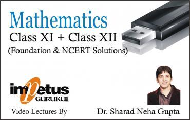 CLASS XI & XII MATHEMATICS FOUNDATION + NCERT