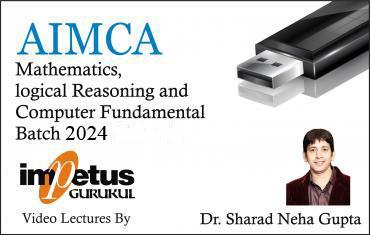 AIMCA / NIMCET – Mathematics, Logical Reasoning & Computer Fundamental 2024