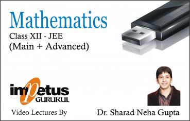 Class XII Mathematics & IIT (Main + Advanced)